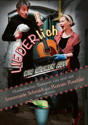 Annemarie Schmidt und Roman Raschke auf Plakat zum Programm LIEDERlich, wir räumen auf